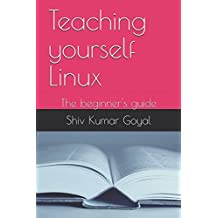 Teaching yourself Linux: The beginner's guide