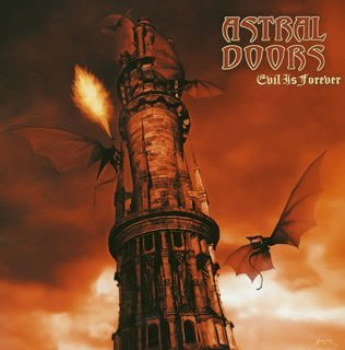 Evil Is Forever (+Bonus) by Astral Doors