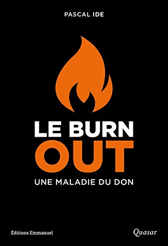 Le burn out: une maladie du don