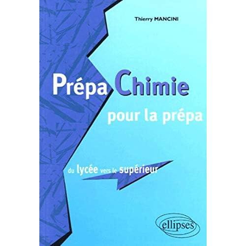 Prépa Chimie pour la prépa : Du lycée vers le supérieur