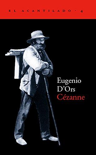 Cézanne (El Acantilado) por Eugenio D'Ors