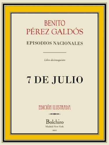 7 de Julio (Episodios nacionales - Serie segunda nº 5) por Benito Pérez Galdós