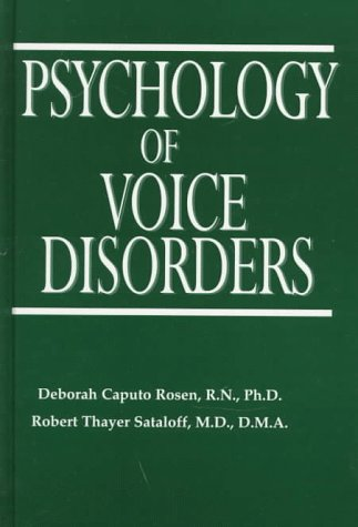 The Psychology of Voice Disorders por Deborah Caputo Rosen