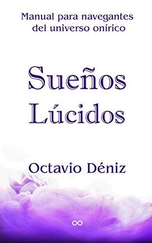 Sueños lúcidos (Spanish Edition)
