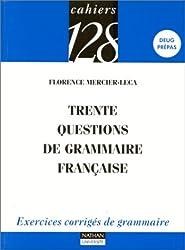 Trente questions de grammaire française