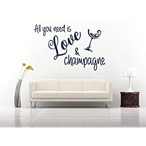 All you need is love and champagne, Vinyl, Wandkunst Aufkleber, Wandbild, Aufkleber. Haus, Wanddekoration, Küche, Esszimmer.