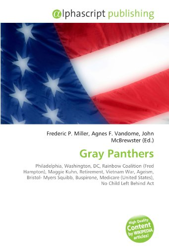 gray-panthers-philadelphia-washington-dc-rainbow-coalition-fred-hampton-maggie-kuhn-retirement-vietn