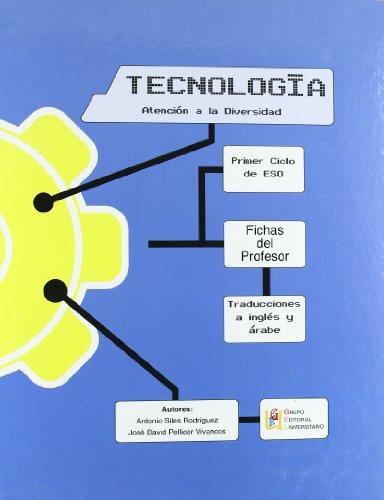 Tecnología. Atención A La Diversidad. Fichas Del Profesor. 1º ESO por Siles Rodriguez Antonio