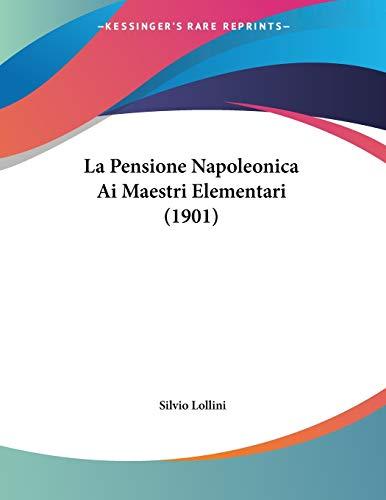 La Pensione Napoleonica AI Maestri Elementari (1901)