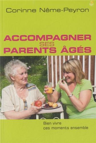 Accompagner ses parents âgés