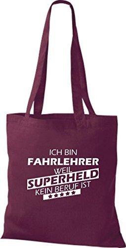 shirtstown Borsa di stoffa SONO fahrlehrer, WEIL supereroe NESSUN lavoro è Bordeaux
