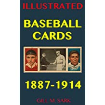 Baseball Cards: Full-Color High-Resolution Cards (1887-1914) (Illustrated America) (English Edition)
