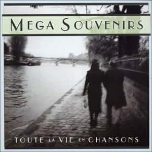 Coffret 4 CD : Mega Souvenirs - Toute la vie en chansons
