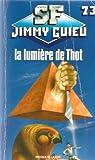 La lumière de Thot