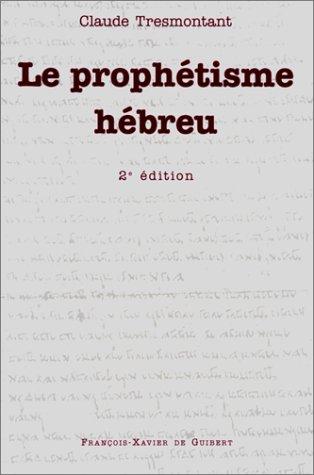 Le prophétisme hébreu