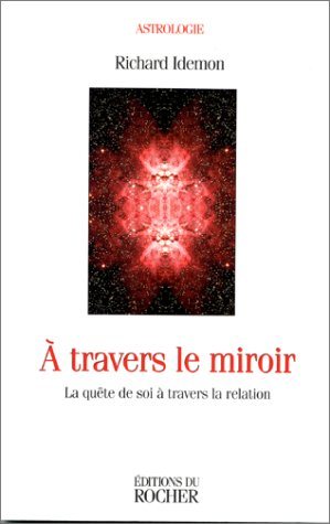 A travers le miroir : La Quête de soi à travers la relation