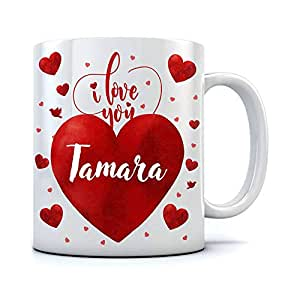 Buy Mojolo I Love You Tamara Theme Printed Coffee Mug 325 Ml Online At Low Prices In India Amazon In
