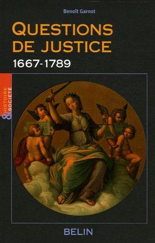 Questions de justice : 1667-1789