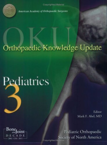 Orthopaedic Knowledge Update: Pediatrics 3 by Mark F. (2006-07-30)