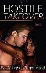Hostile Takeover by Eve Vaughn (2010-04-25)
