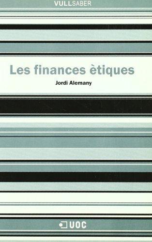 Les finances ètiques (VullSaber) por Jordi Alemany Conejero