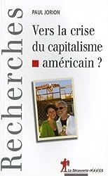 Vers la crise du capitalisme américain ?