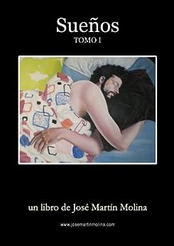 Sueños (Spanish Edition) di [Molina, José Martín]