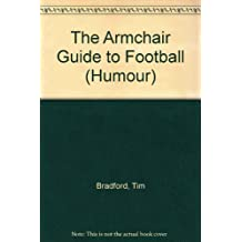 The Armchair Guide to Football (Humour)