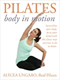 Pilates: Body in Motion