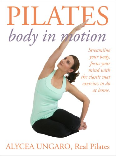 Pilates: Body in Motion (English Edition)