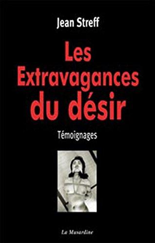 Les Extravagances du désir