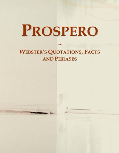 Prospero: Webster's Quotations, Facts and Phrases
