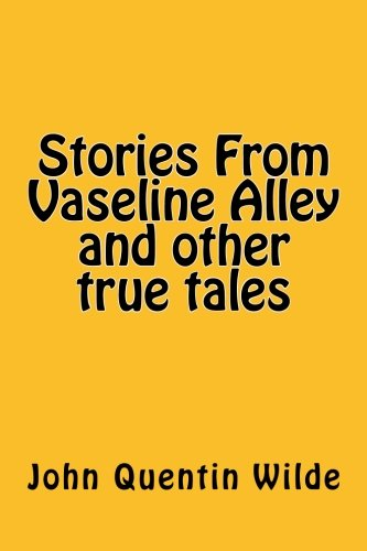 stories-from-vaseline-alley-and-other-true-tales