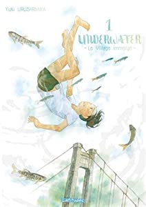 Underwater : le village immergé Edition simple Tome 1