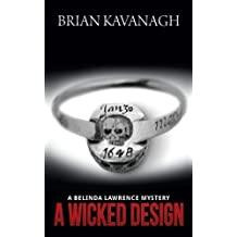A Wicked Design (a Belinda Lawrence Mystery)