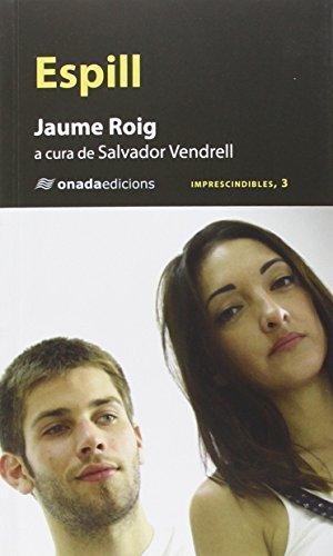 Espill (Imprescindibles) por Jaume R Roig