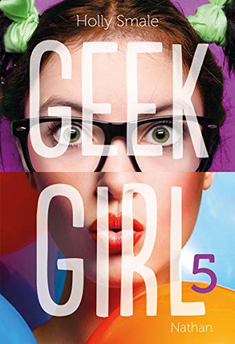 Geek Girl - Tome 5 (5)