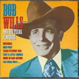 Songtexte von Bob Wills & His Texas Playboys - Famous Country Music Makers