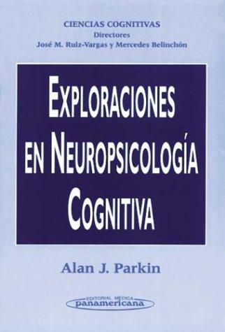 Exploraciones Neuropsicologia Cognitiva