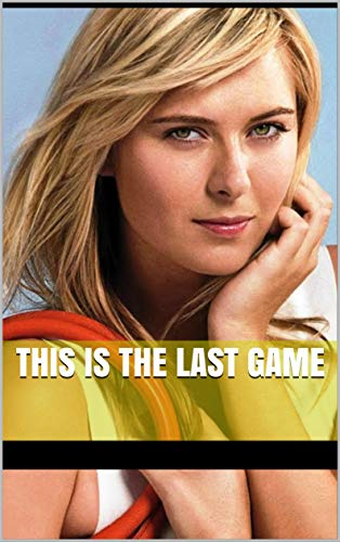 this is the last game (English Edition)