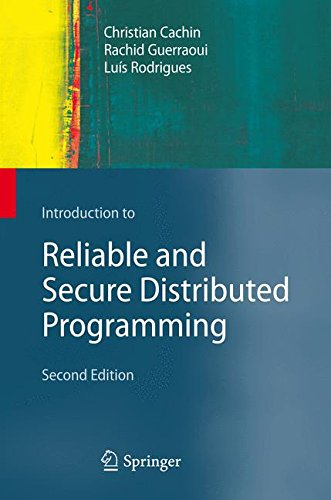 Introduction to Reliable and Secure Distributed Programming por Christian Cachin
