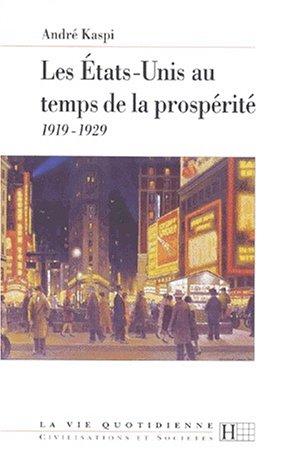 Les Etats-Unis au temps de la prospérité : 1919-1929