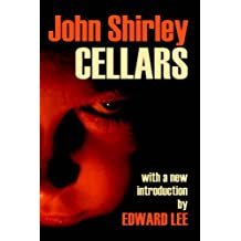 Cellars by John Shirley (2006-04-22)
