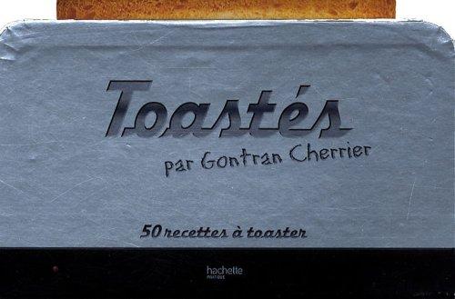 Toastés par Gontran Cherrier
