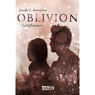 Obsidian 0: Oblivion 2. Lichtflimmern (Onyx aus Daemons Sicht erzählt) (0)