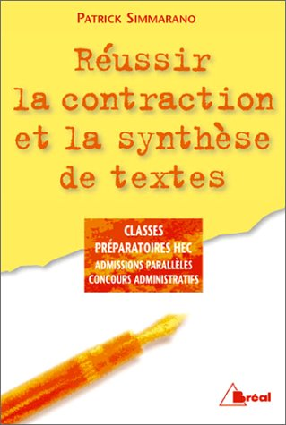 Russir la contraction et la synthse de textes, dition 98