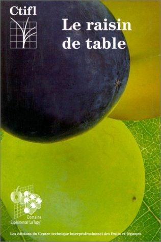 Le raisin de table par Vidaud