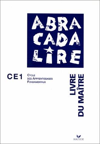Abracadalire : Livre du maître, CE1