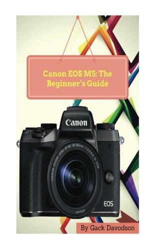 canon-eos-m5-the-beginners-guide