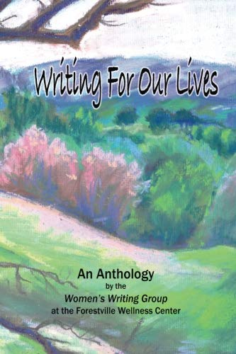 Writing For Our Lives: An Anthology from the Women's Writing Group por Women's Writing Group